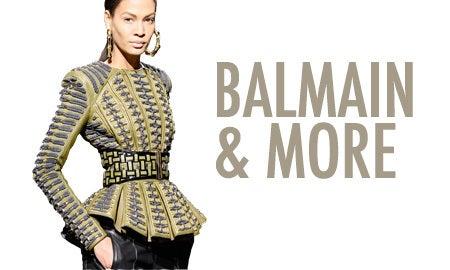 Balmain & More