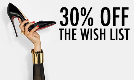 30% Off The Wish List