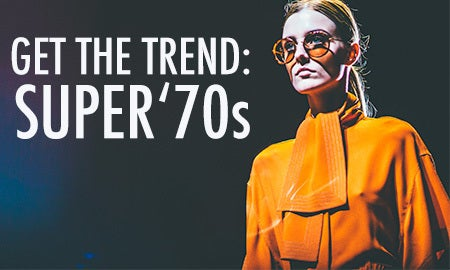 Get The Trend: Super '70s