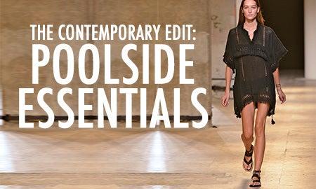 The Contemporary Edit: Poolside Essentials