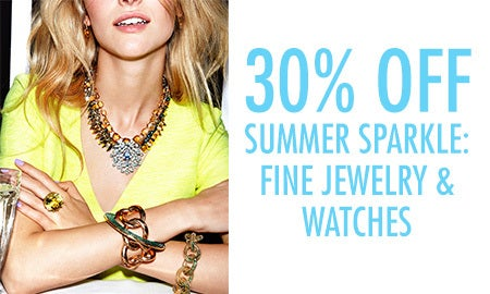 Summer Sparkle: 30% Off Jewelry & Watches