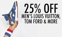25% Off Men's Louis Vuitton, Tom Ford & More