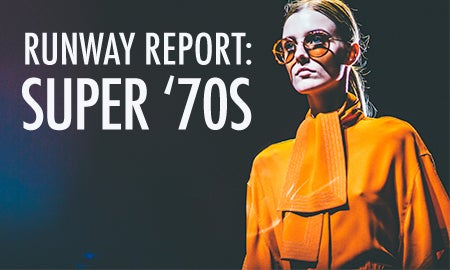 Runway Report: Super '70s