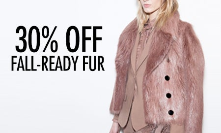 30% Off Fall-Ready Fur