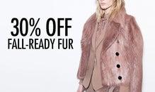 30% Off Fall-Ready Fur