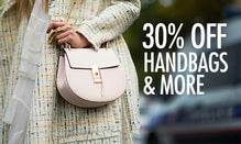 30% Off Handbags & More