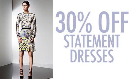30% Off Statement Dresses
