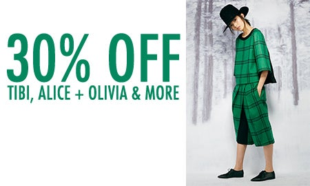 30% Off Tibi, Alice + Olivia & More