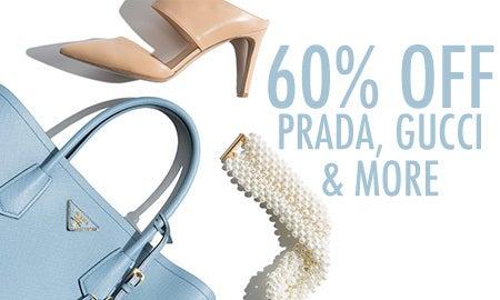 60% Off Prada, Gucci & More