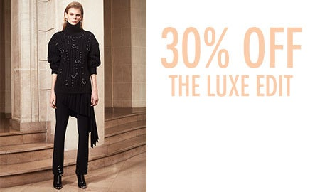 30% Off The Luxe Edit