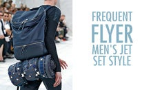 Frequent Flyer: Men's Jet Set Style