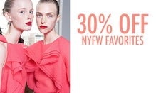 30% Off NYFW Favorites