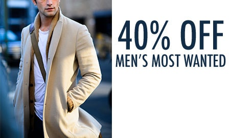 40% Off Men's Most Wanted