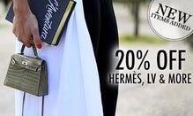 20% Off Hermes, LV & More